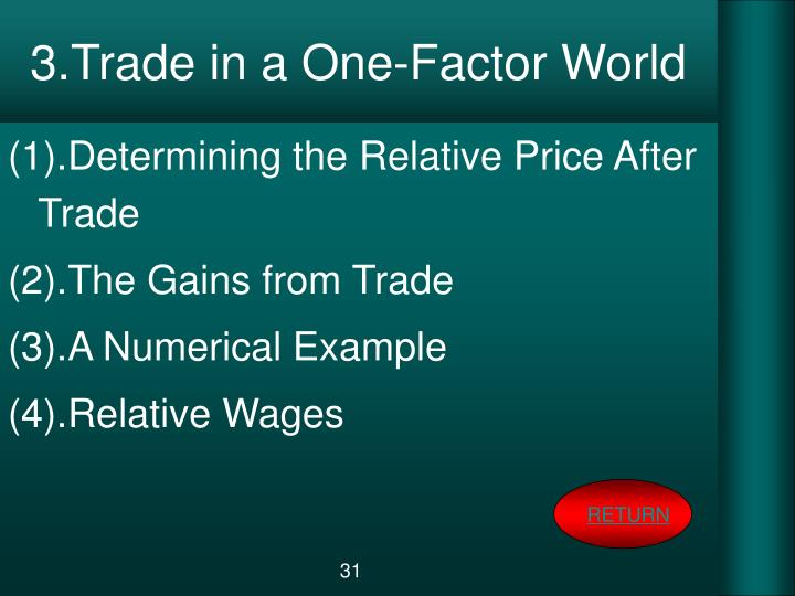 3.Trade in a One-Factor World