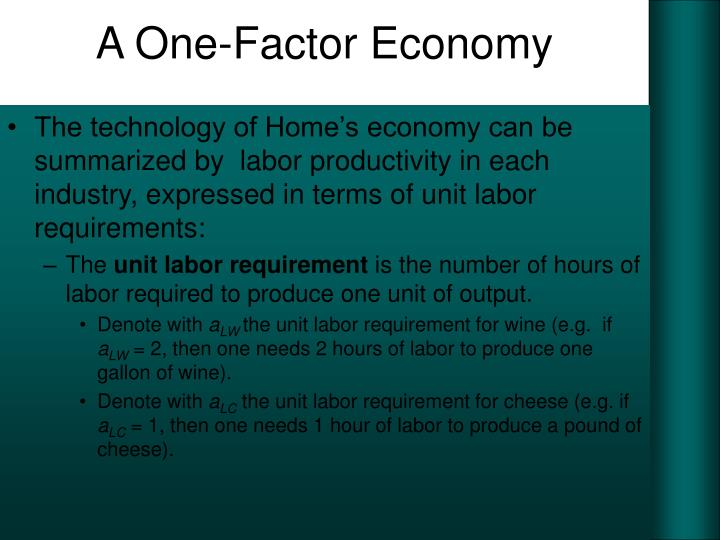 A One-Factor Economy