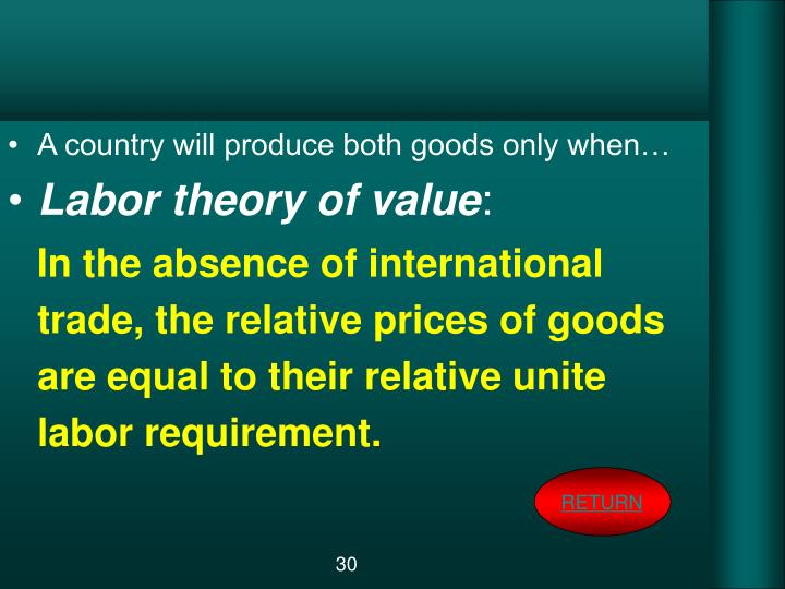 A country will produce both goods only when…