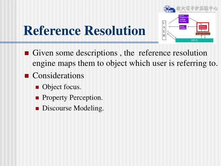 Reference Resolution