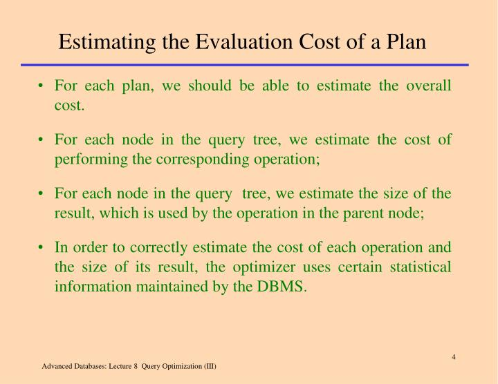 Estimating the Evaluation Cost of a Plan