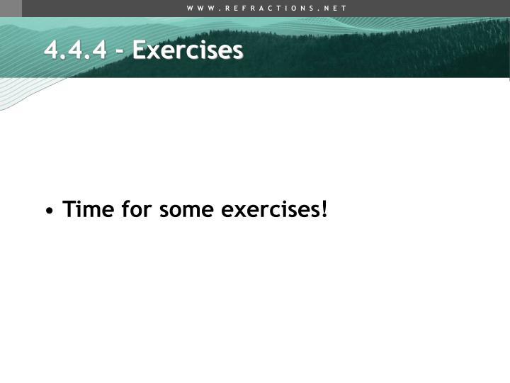 4.4.4 - Exercises