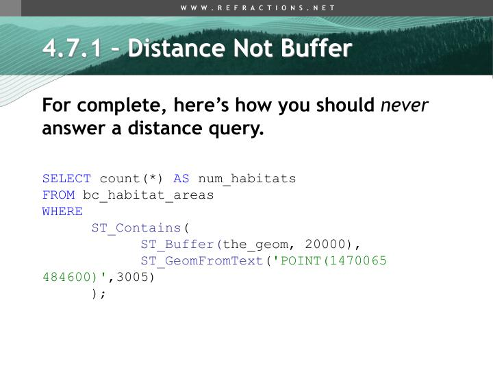 4.7.1 – Distance Not Buffer