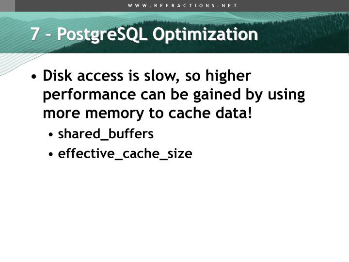 7 – PostgreSQL Optimization