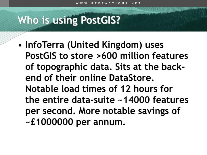 Who is using PostGIS?