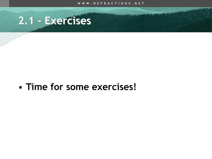 2.1 - Exercises