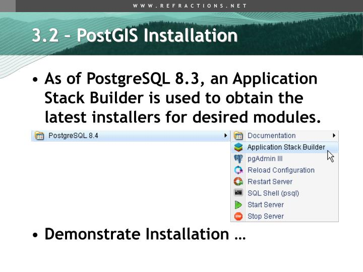 3.2 – PostGIS Installation