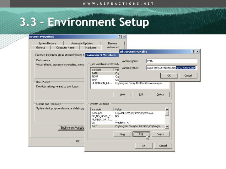 3.3 – Environment Setup
