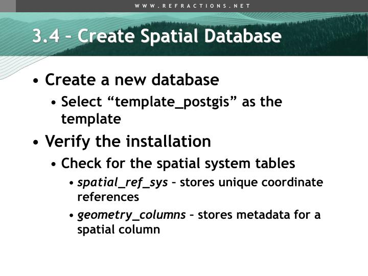 3.4 – Create Spatial Database