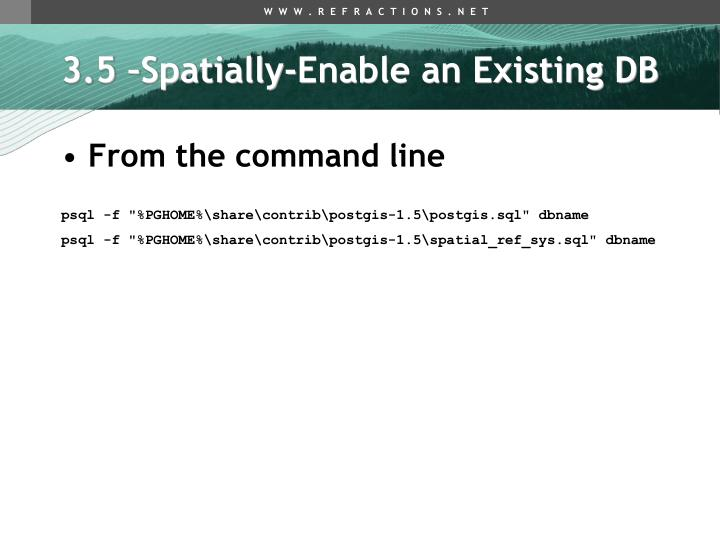 3.5 –Spatially-Enable an Existing DB