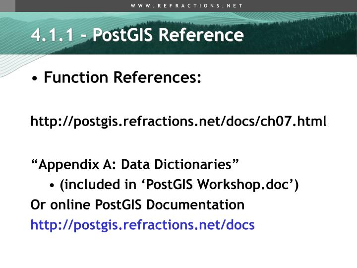 4.1.1 - PostGIS Reference