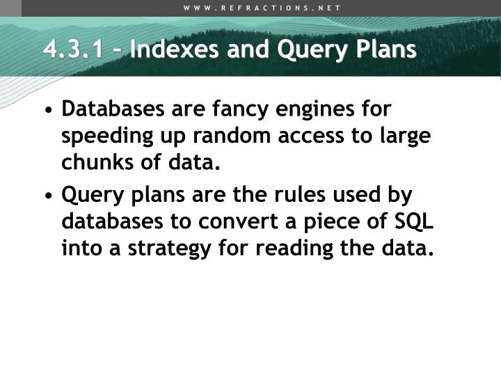 4.3.1 – Indexes and Query Plans