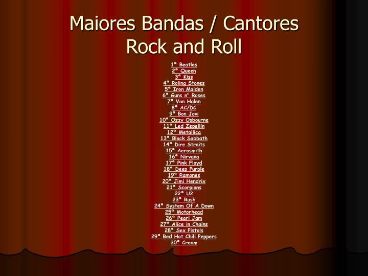 Maiores Bandas / Cantores