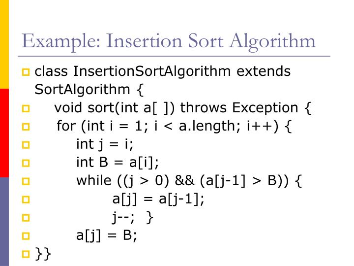Example: Insertion Sort Algorithm