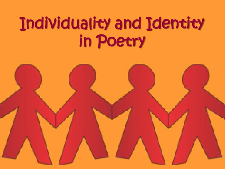 Individuality and Identity in Poetry