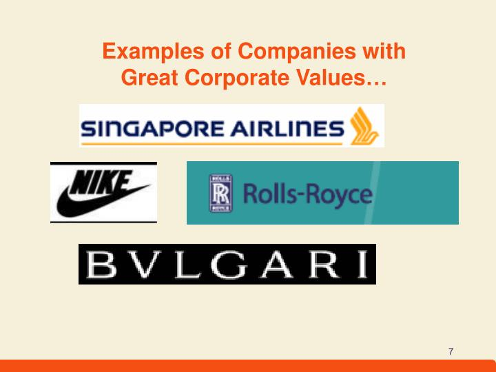 Examples of Companies with Great Corporate Values…