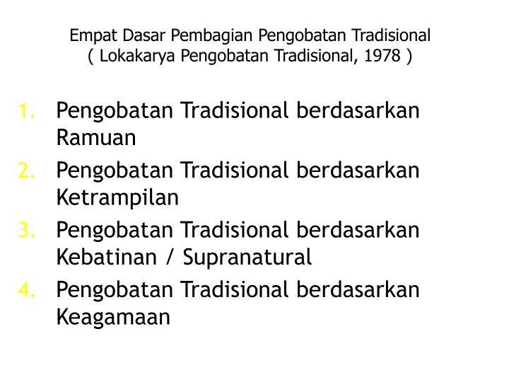 Empat Dasar Pembagian Pengobatan Tradisional