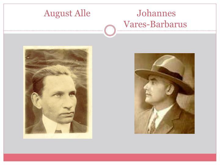 August Alle                     Johannes