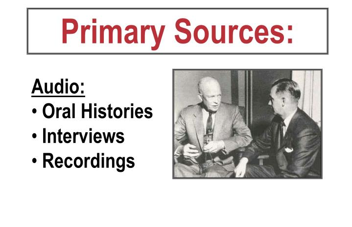 Primary Sources: