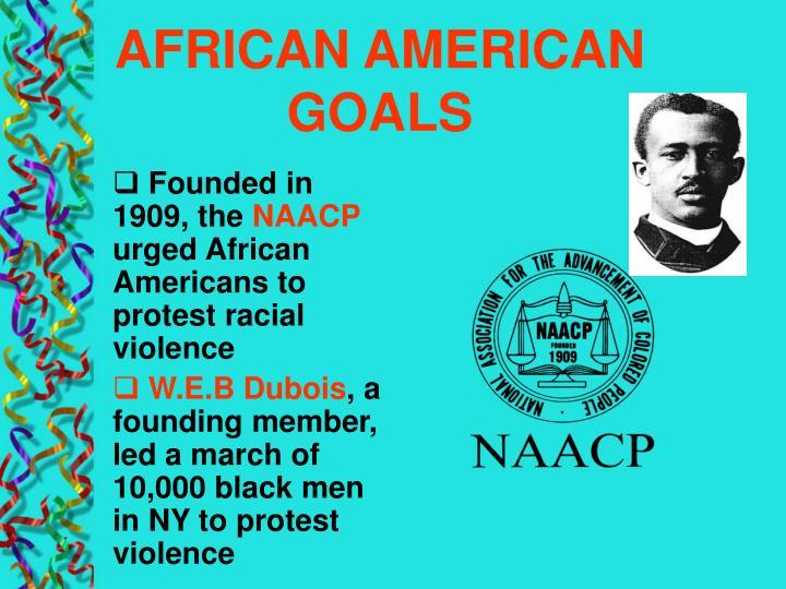 AFRICAN AMERICAN GOALS