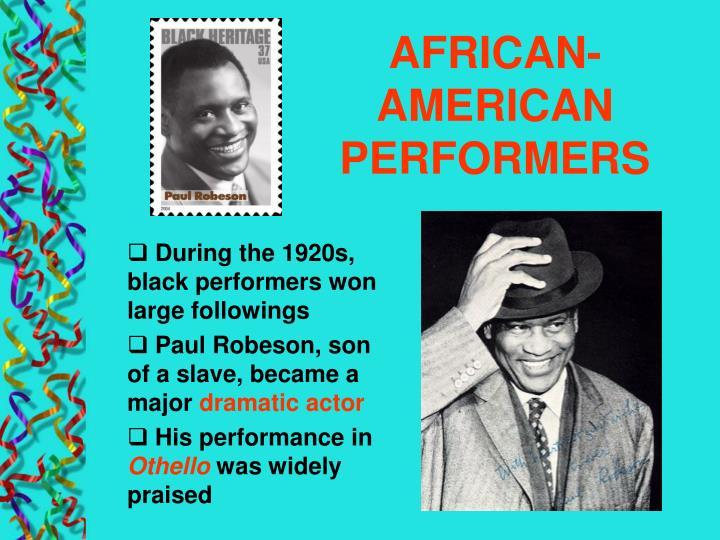 AFRICAN-AMERICAN PERFORMERS