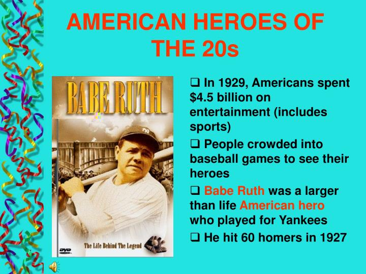 AMERICAN HEROES OF THE 20s