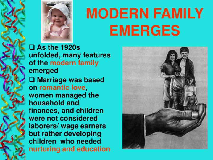 MODERN FAMILY EMERGES