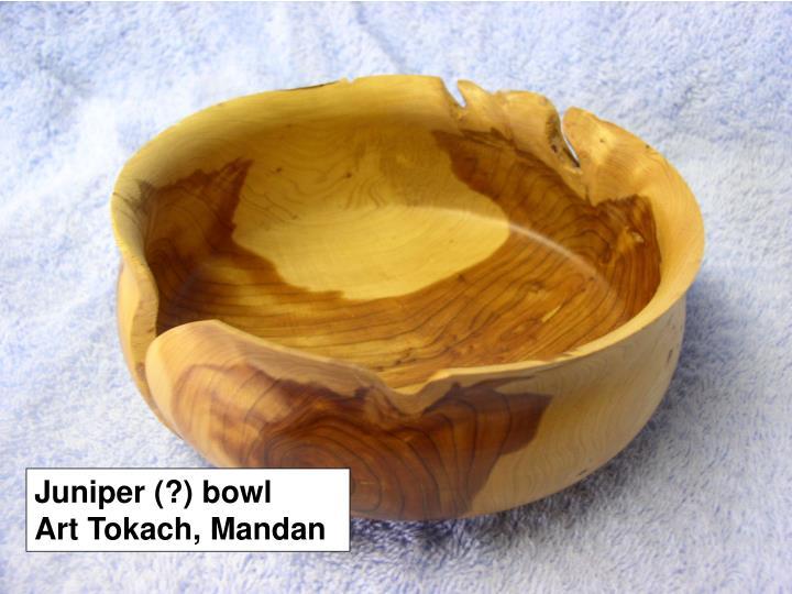 Juniper (?) bowl