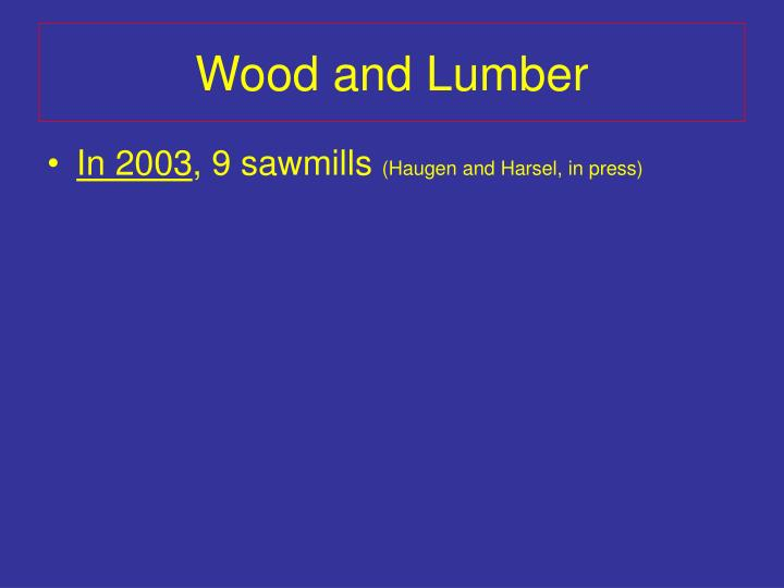 Wood and Lumber