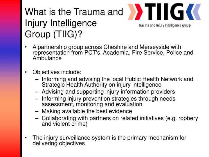What is the Trauma and Injury Intelligence Group (TIIG)?