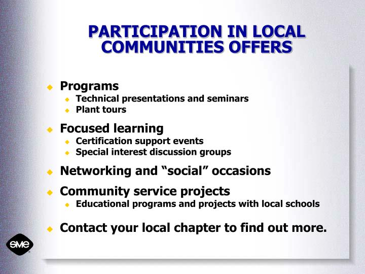 PARTICIPATION IN LOCAL COMMUNITIES OFFERS