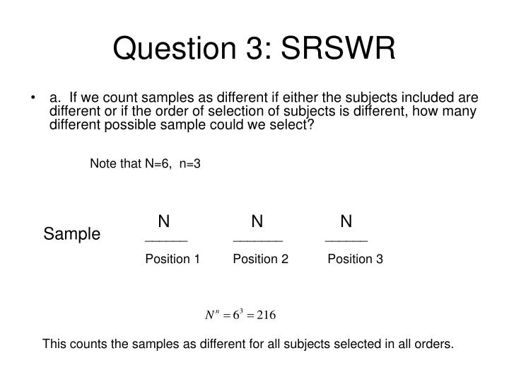 Question 3: SRSWR