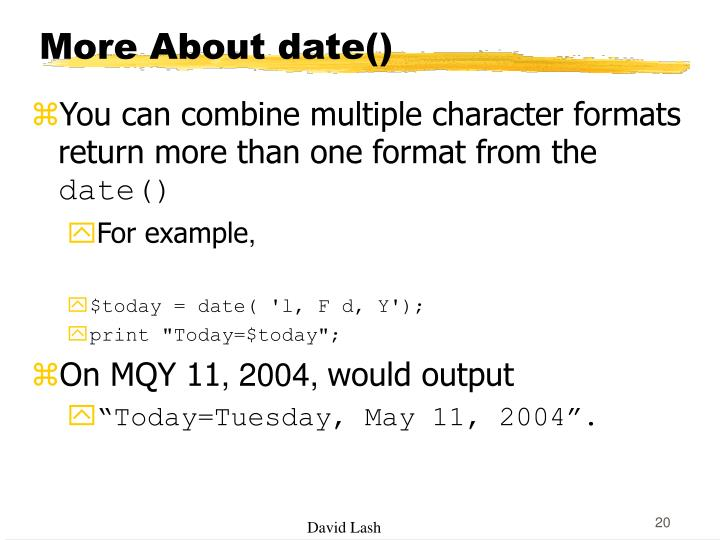 More About date()