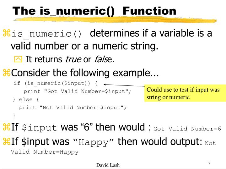 The is_numeric()  Function