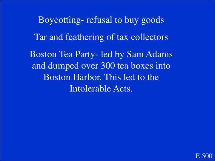 Boycotting- refusal to buy goods