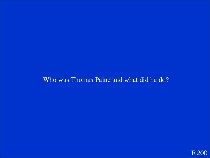 Who was Thomas Paine and what did he do?