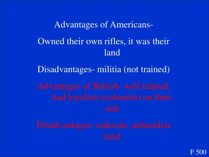 Advantages of Americans-