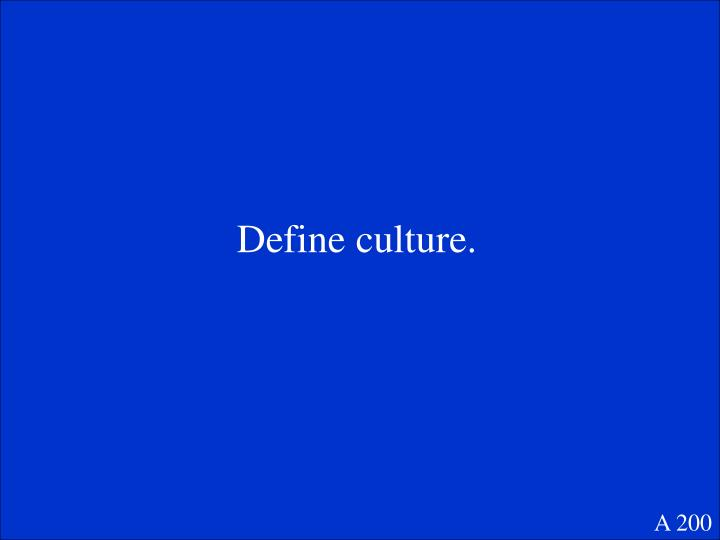 Define culture.