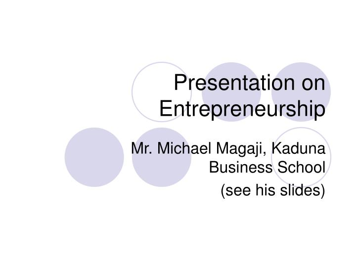 Presentation on Entrepreneurship