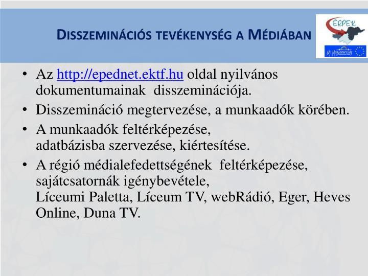 Disszeminációs tevékenység a Médiában