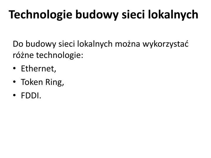 Technologie budowy sieci lokalnych