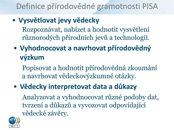 Definice přírodovědné gramotnosti PISA