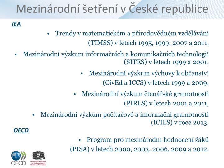 Mezinárodní šetření v České republice
