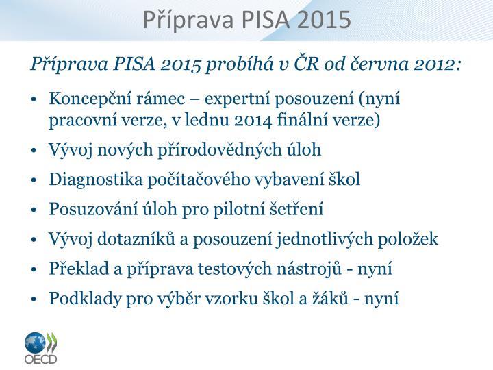 Příprava PISA 2015
