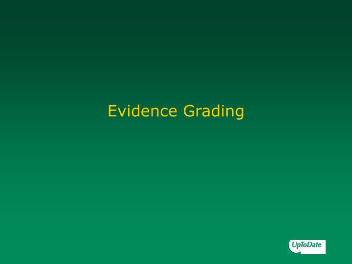 Evidence Grading