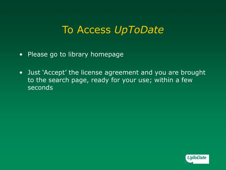 To Access