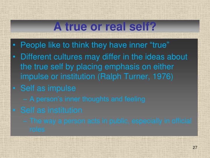 A true or real self?