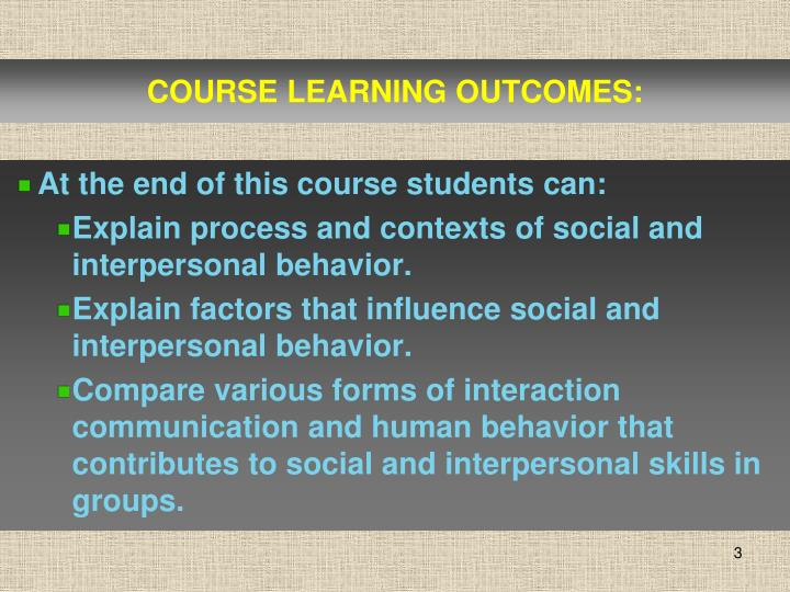 COURSE LEARNING OUTCOMES: