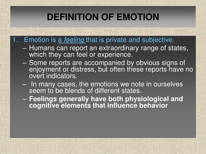 DEFINITION OF EMOTION