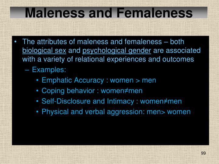 Maleness and Femaleness